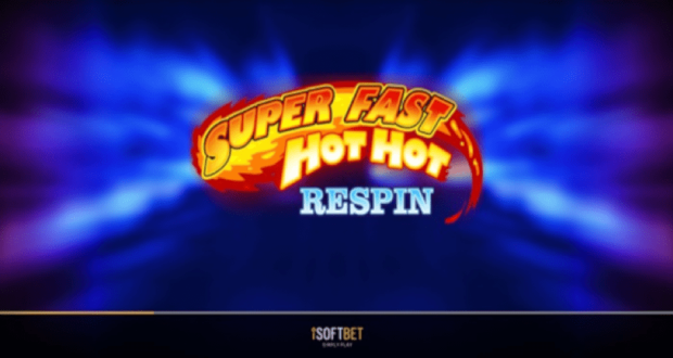 iSoftBet announces the slot Super Fast Hot Hot Respin to be rolled out worldwide